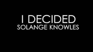 Solange Knowles - I Decided (Instrumental)