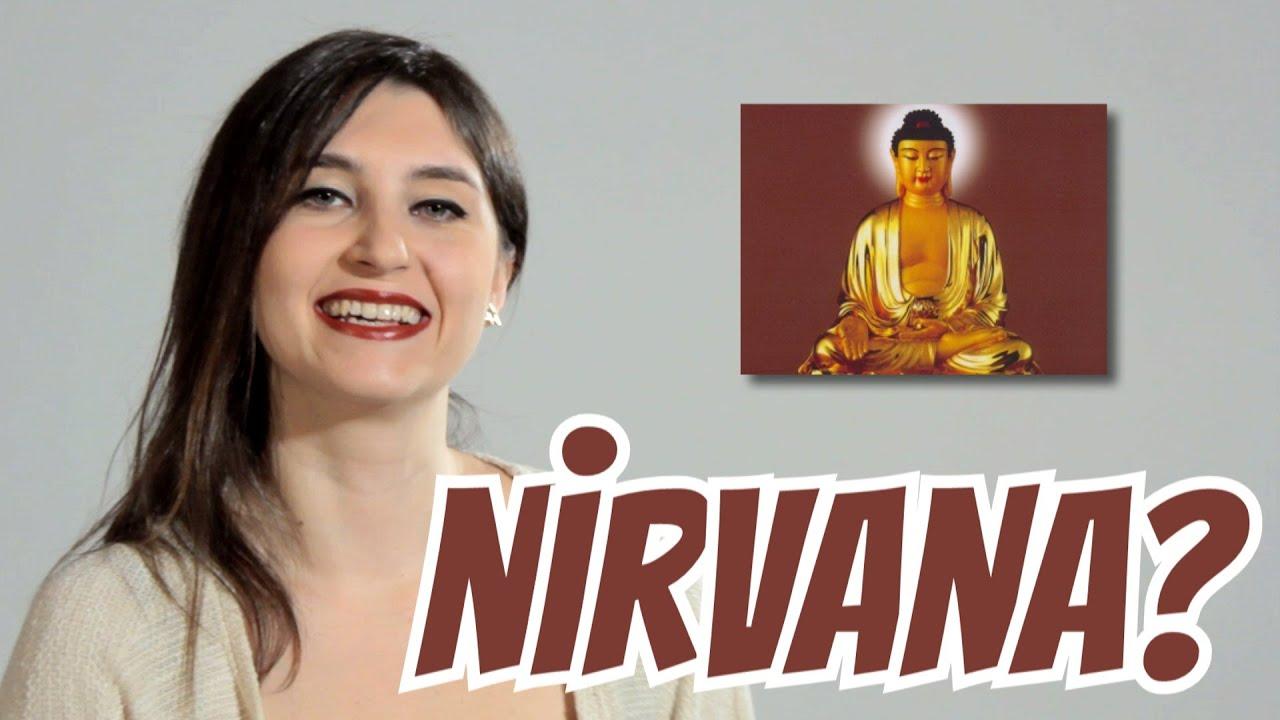 Nirvana Nedir? - YouTube