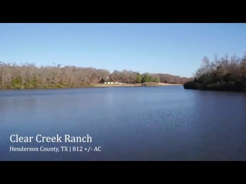 Clear Creek Ranch | Henderson County TX | BRRS