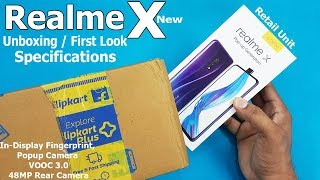 Realme X Unboxing / First Look    Realme X Retail Unit Hands On First Look / Specifications