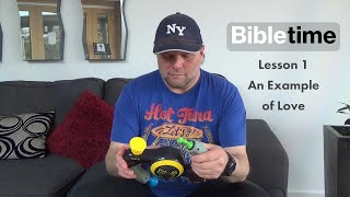 Bibletime Story 1 | An Example of Love | 11-14s