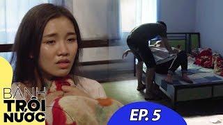 Bánh Trôi Nước - Tập 5: Chồng Bắt Vợ Ngủ Với Giang Hồ Để Trừ Nợ   Phim Ngắn Ý Nghĩa 2019
