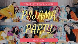 🍔 PIJAMA PARTY - TÂM SỰ BODY SHAMING - Gau Zoan 🍔