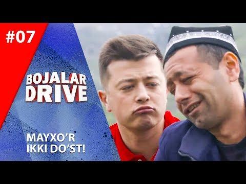 Bojalar Drive 7-son MAYXO'R IKKI DO'ST!