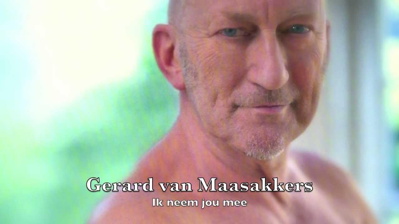 Gerard van Maasakkers - Ik neem jou mee - YouTube
