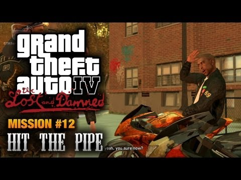GTA: The Lost and Damned - Mission #12 - Hit the Pipe (1080p)