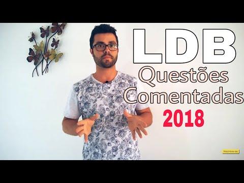 LDB - QUESTÕES Comentadas 2018 #1