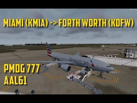Prepar3D: PMDG 777 | American Airlines | Miami - Dallas Forth Worth