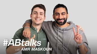 #ABtalks with Amr Maskoun - مع عمرو مسكون  | Chapter 51
