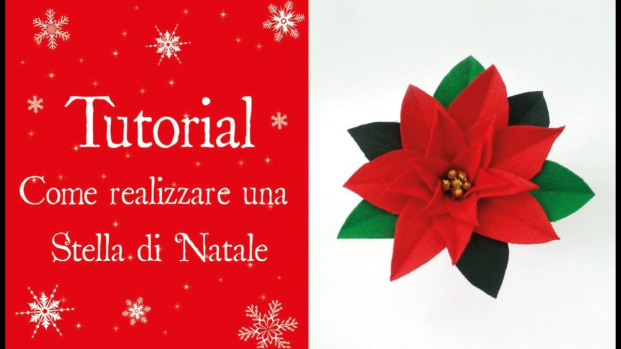 Tutorial come realizzare una stella di natale youtube - Stelle di natale ...