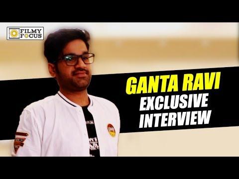 Ganta Ravi Exclusive