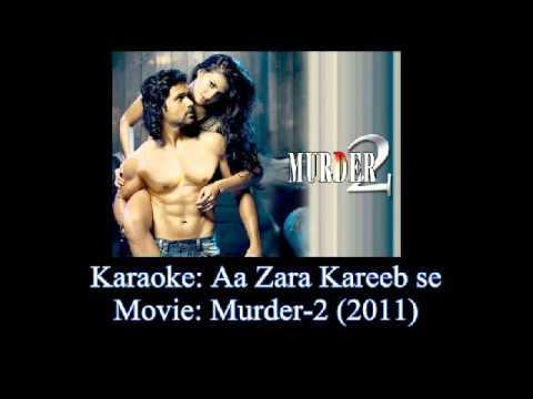 Aa Zara Kareeb se (Karaoke) Murder2 (2011)