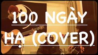 100 ngày hạ (Freestyle Cover + Solo)
