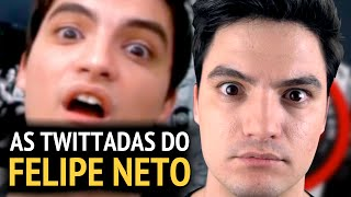 AS TWITTADAS DO FELIPE NETO