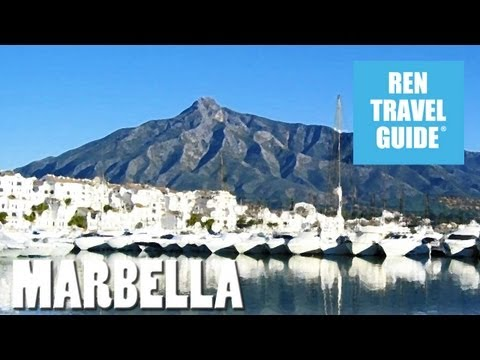 Marbella (Spain) - Ren Travel Guide Travel Video