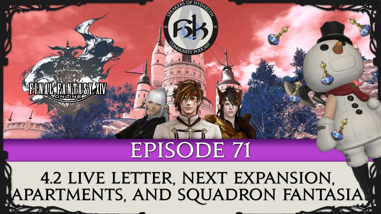 Ffxiv 4 2 Live Letter Next Expansion Apartments And Squadron Fantasia Soh Episode 71 Youtube