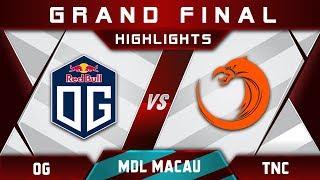 OG vs TNC Grand Final MDL Macau 2017 Minor Highlights Dota 2