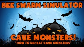 CAVE MONSTERS!?! How to DEFEAT Them! Bee Swarm Simulator
