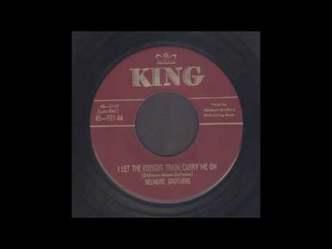 The Delmore Brothers - I Let The Freight Train Carry Me On - Hillbilly 45