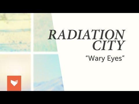 Radiation City - Wary Eyes mp3
