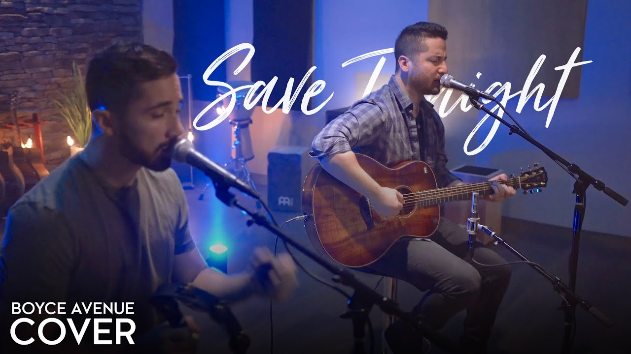 Save Tonight Eagle Eye Cherry Boyce Avenue Acoustic Cover On