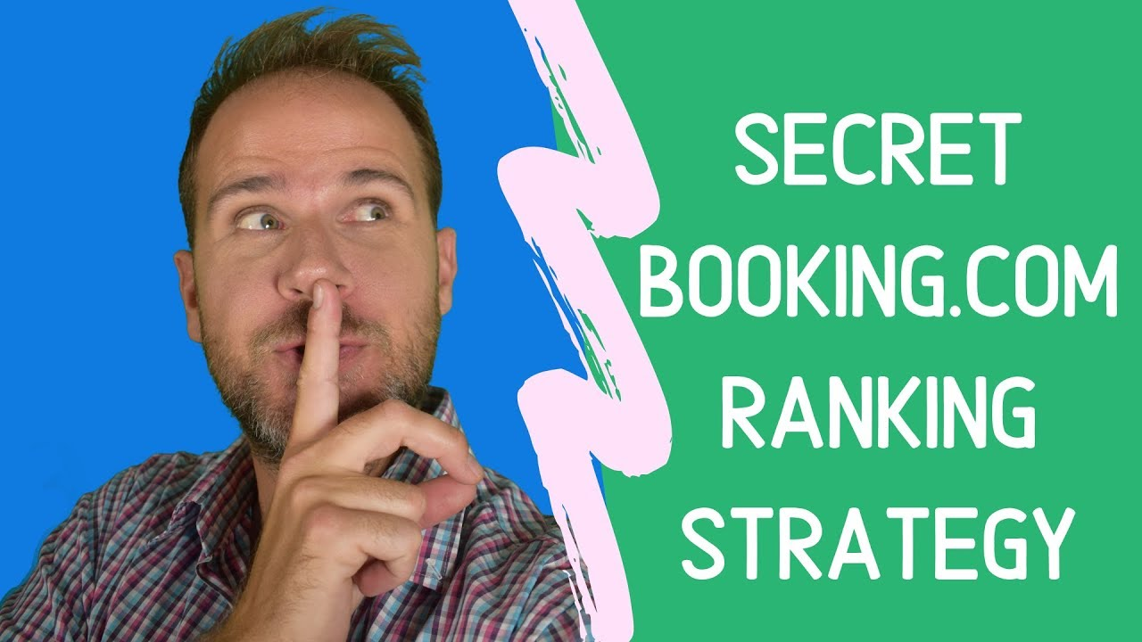 Booking.com, Secret to getting Higher Hotel Rankings! (2019)