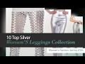 10 Top Silver Women'S Leggings Collection Women's Fashion, Spring 2054