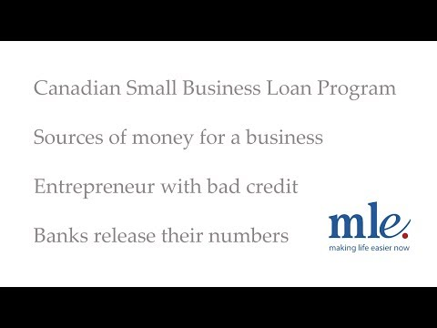 CSBL, sources of money for a business, entrepreneur with bad credit and banks release their numbers