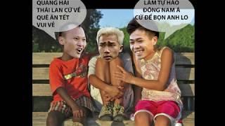 Loạt ảnh chế hài hước Văn Lâm, Quang Hải, Công Phượng,.. Sau trận thắng trước Jordan #2