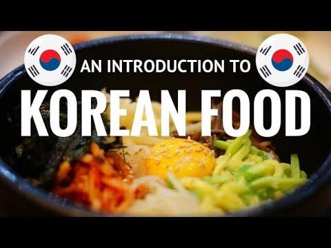 Korean Cuisine : An introduction to Korean Food