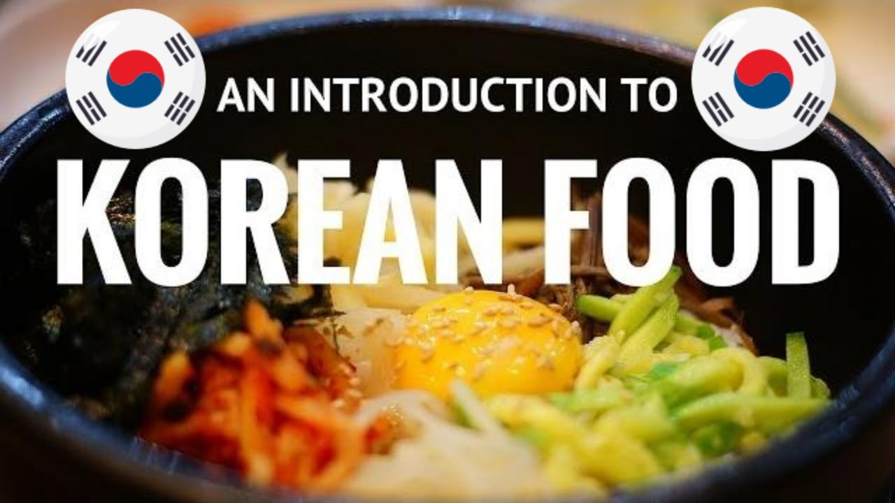 korean cuisine an introduction to korean food youtube. Black Bedroom Furniture Sets. Home Design Ideas