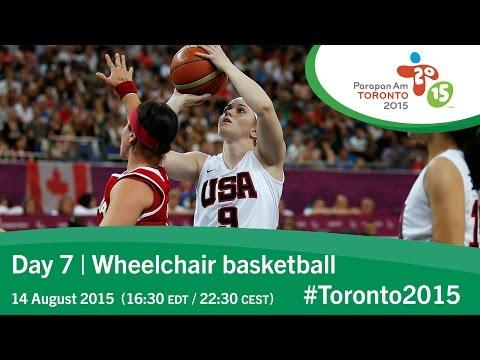 Day 7 | Wheelchair basketball | Toronto 2015 Parapan American Games