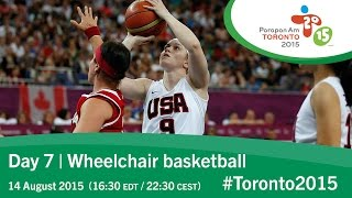 Day 7 | Wheelchair basketball | Toronto 2015 Parapan American Games