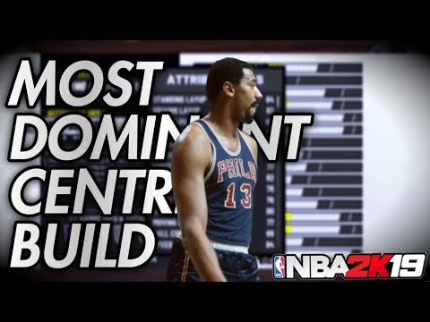 THE MOST DOMINANT CENTER BUILD NBA 2K19