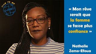 Time to Be #22 - Le Leadership féminin avec Nathalie ZEMO-EFOUA