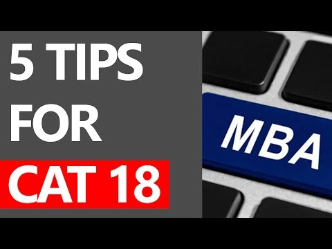 5 TIPS FOR CAT 18 | THINGS TO REMEMBER WHILE GIVING CAT EXAM 2018 |