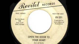 Darrell Banks - Open The Door To Your Heart