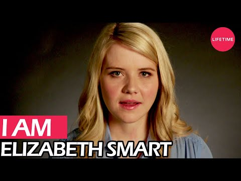 I Am Elizabeth Smart | Lifetime