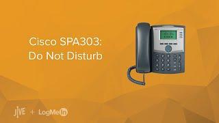 Cisco SPA303: Do Not Disturb (DND)