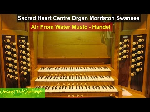 Air From Water Music Handel: Sacred Heart Centre Morriston Swansea