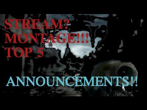 MONTAGE RELEASE, STREAM ANNOUNCEMENT, TOP 5 ??????