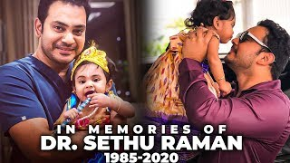Best Moments of Dr Sethuraman with his Family & Friends | RIP