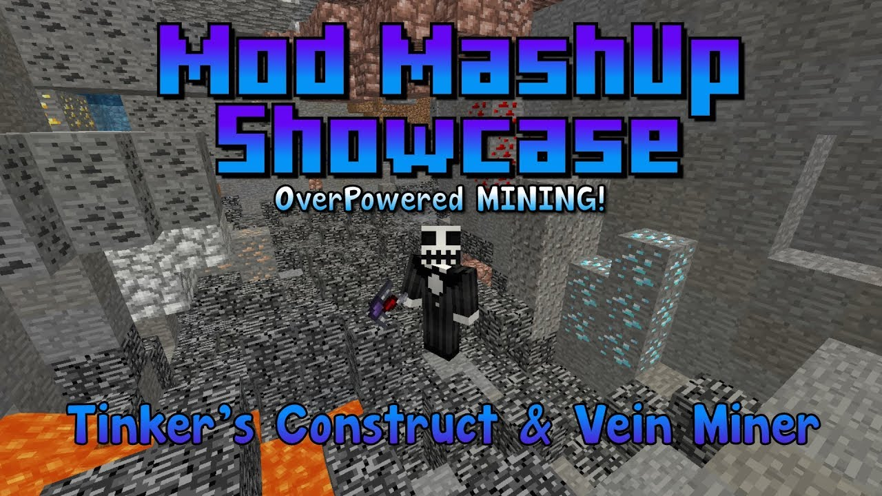 OP MINING! 1 12 Mod Mashup Showcase: Tinkers Construct and VeinMiner