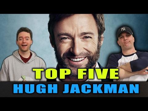 Top 5 Hugh Jackman - Schmoes Know