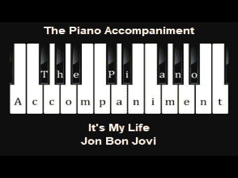 Jon Bon Jovi - It's My Life (Piano Karaoke)
