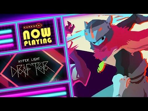 Hyper Light Drifter - Now Playing