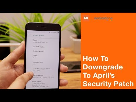 Mi A1 | How to downgrade to April's Security Patch | Install GCAM