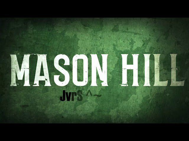 Mason Hill - Find My Way (Lyric Video)