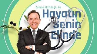 Osman Müftüoğlu ile Hayatın Senin Elinde (11 Şubat 2021)