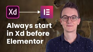Why you should NEVER start in Elementor, but in Adobe Xd (improve your web design process)